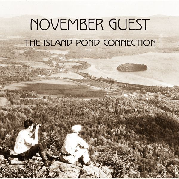 November Guest - The Island Pond Connection (Album Cover)